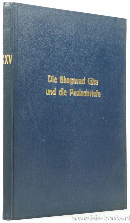 STEINER, R. - Die Bhagavad Gita und die Paulusbriefe. Ein Zyklus von fünf Vorträgen von Dr. Rudolf Steiner. Gehalten zu Köln vom 28. Dezember 1912 - 1. Januar 1913. Nach einer Vortragen nicht durchgesehenen Nachschrift.