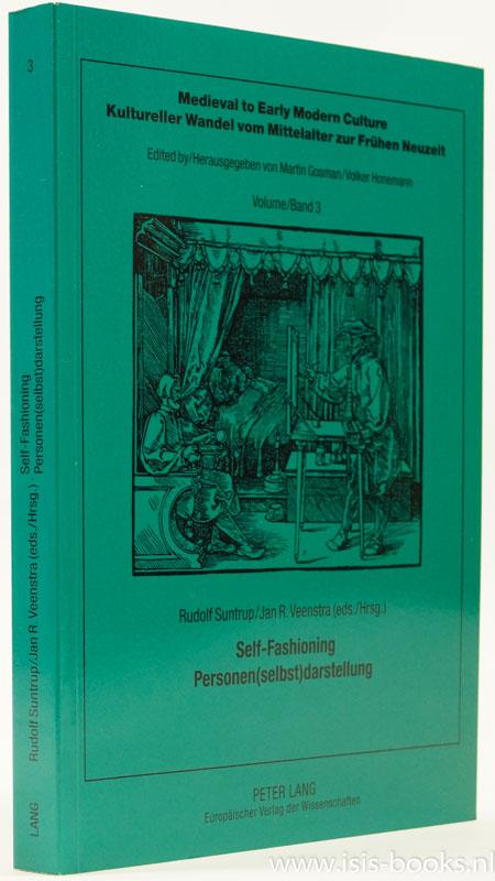 SUNTRUP, R. , VEENSTRA, J.R., (ED.) - Self-Fashioning. Personen (selbst) darstellung.