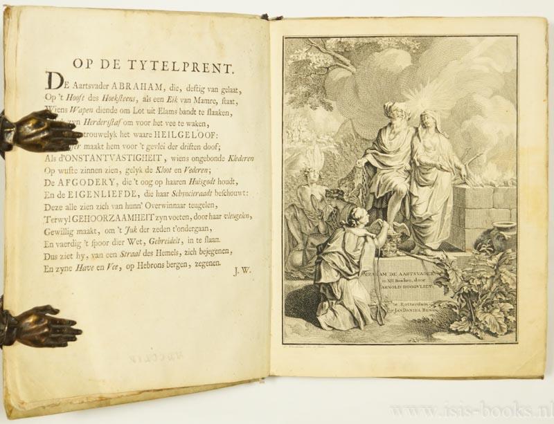 HOOGVLIET, A. - Abraham de aartsvader in XII boeken. De zesde druk.
