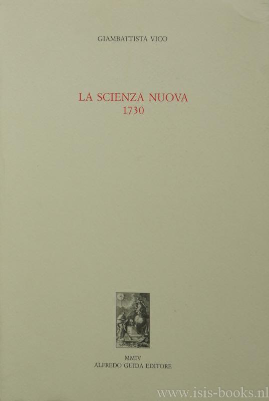 VICO, G. - La scienza nuova 1730. A cura di Paolo Christofolini con la collaborazione di Manuela Sanna.