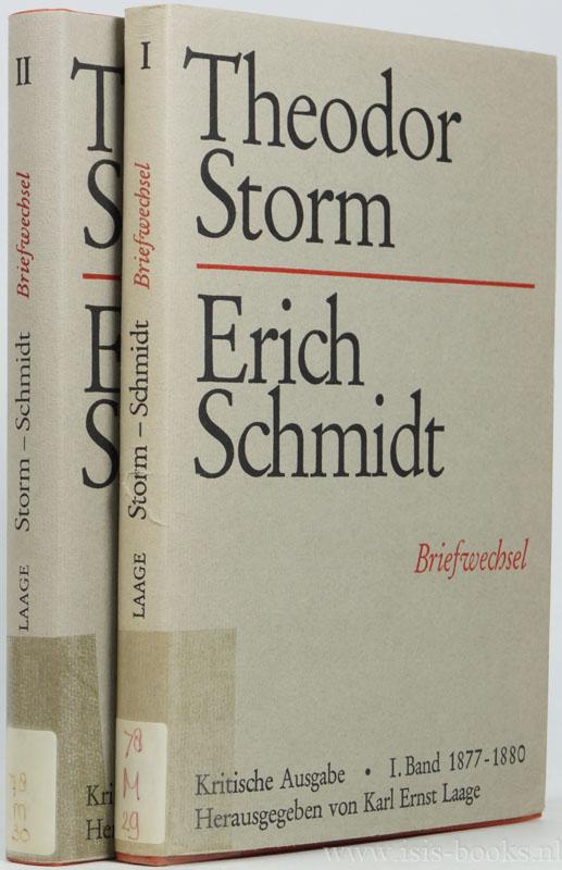 STORM, T. , SCHMIDT, ERICH - Briefwechsel. Kritische Ausgabe. In Verbindung mit der Theodor-Storm-Gesellschaft herausgegeben von Karl Ernst Laage. 2 volumes.