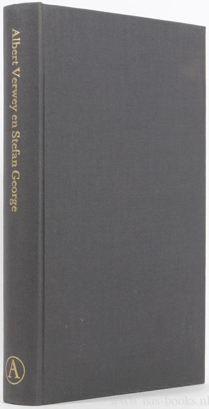 VERWEY, A., GEORGE, S., NIJLAND-VERWEY, M. , (RED.) - Albert Verwey en Stefan George. De documenten van hun vriendschap. Bijeengebracht en toegelicht.