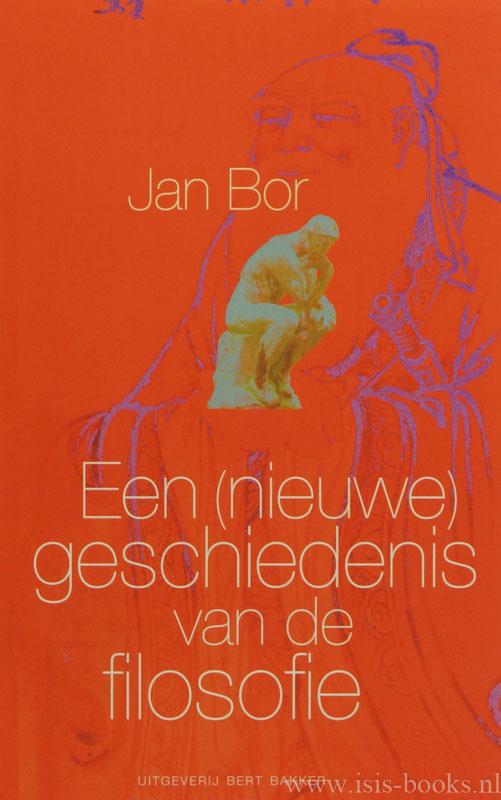 BOR, J. - Een (nieuwe) geschiedenis van de filosofie.