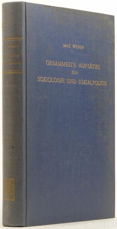 WEBER, M. - Gesammelte Aufsätze zur Soziologie und Sozialpolitik.