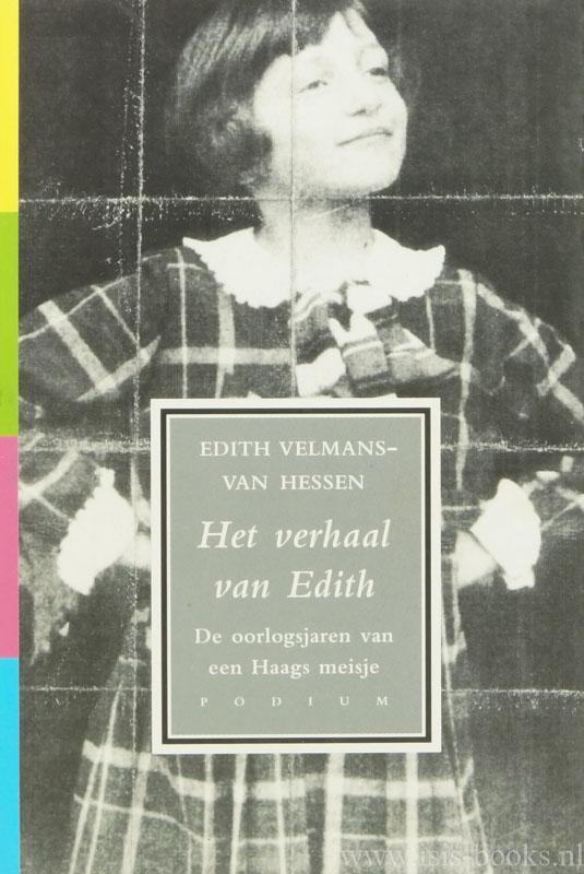 VELMANS-VAN HESSEN, E. - Het verhaal van Edith.