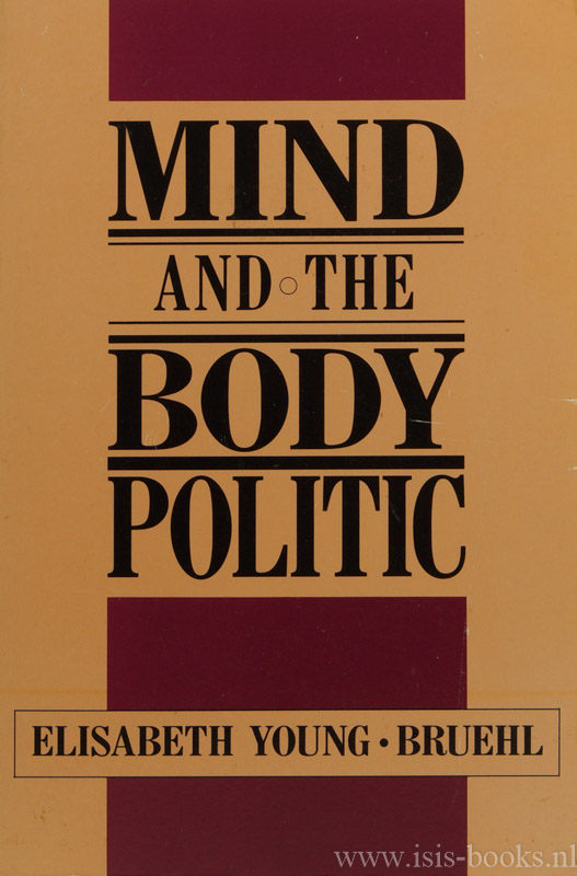 YOUNG-BRUEHL, E. - Mind and the body politic.
