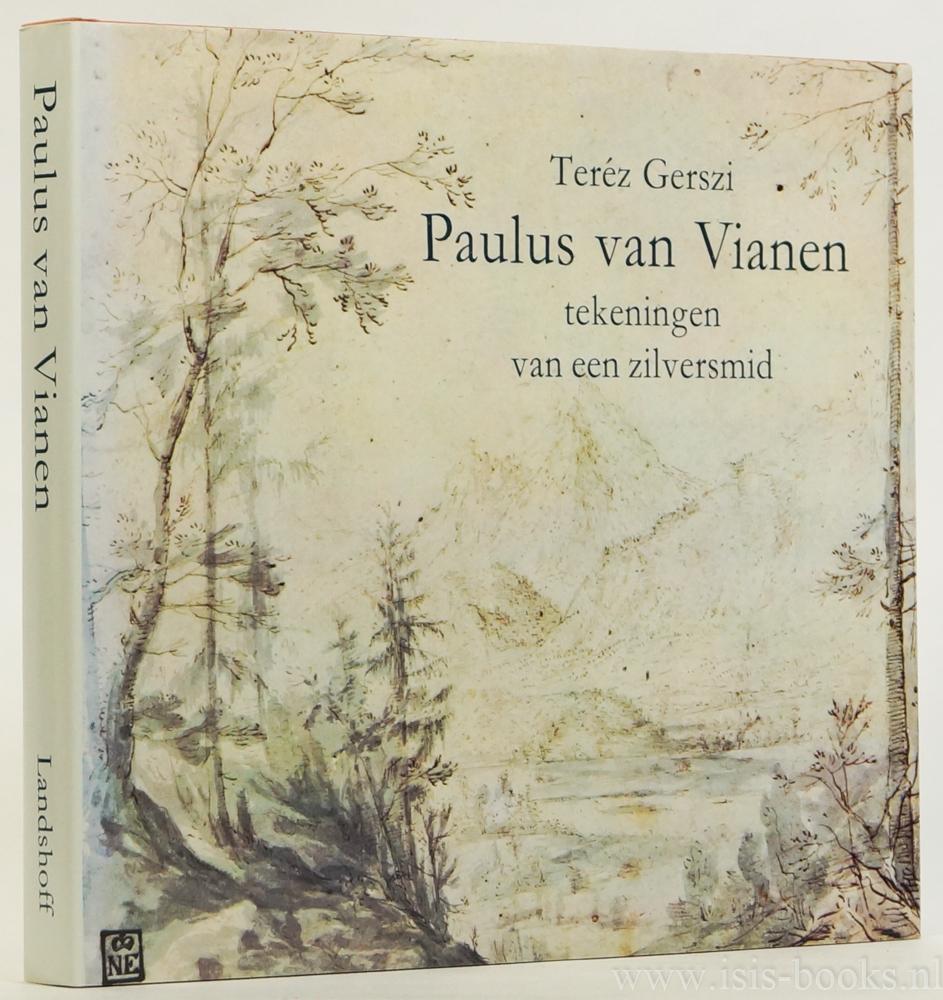 VIANEN, PAULUS VAN, GERSZI, T. - Paulus van Vianen. Tekeningen van een zilversmid. Nederlandse vertaling Bab Westerveld.