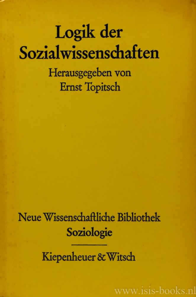 TOPITSCH, E., (HRSG.) - Logik der Sozialwissenschaften.