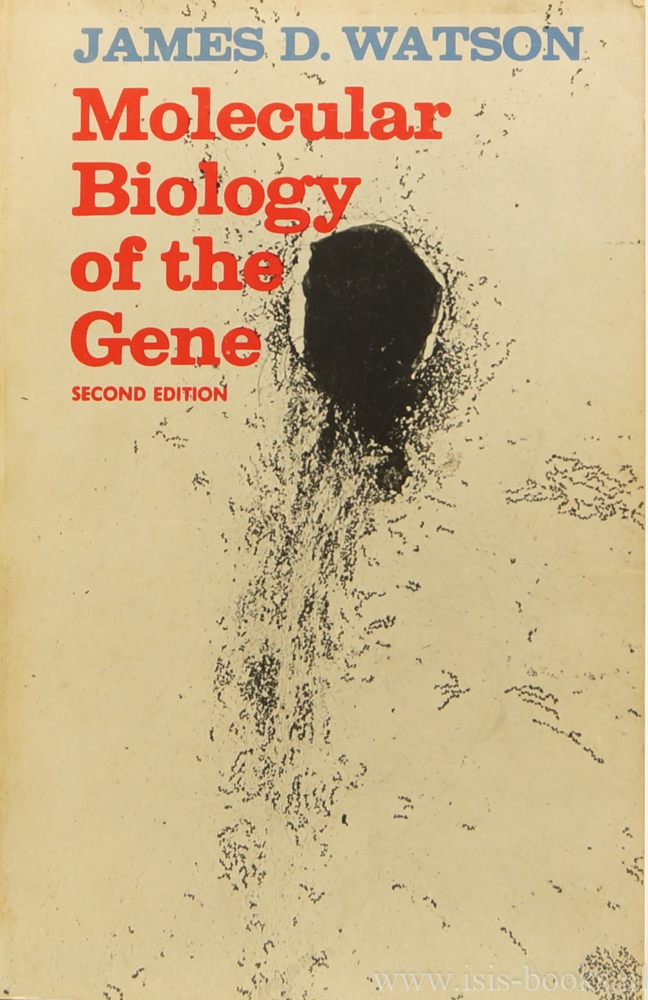 WATSON, J.D. - Molecular biology of the gene. With illustrations by Keith Roberts.
