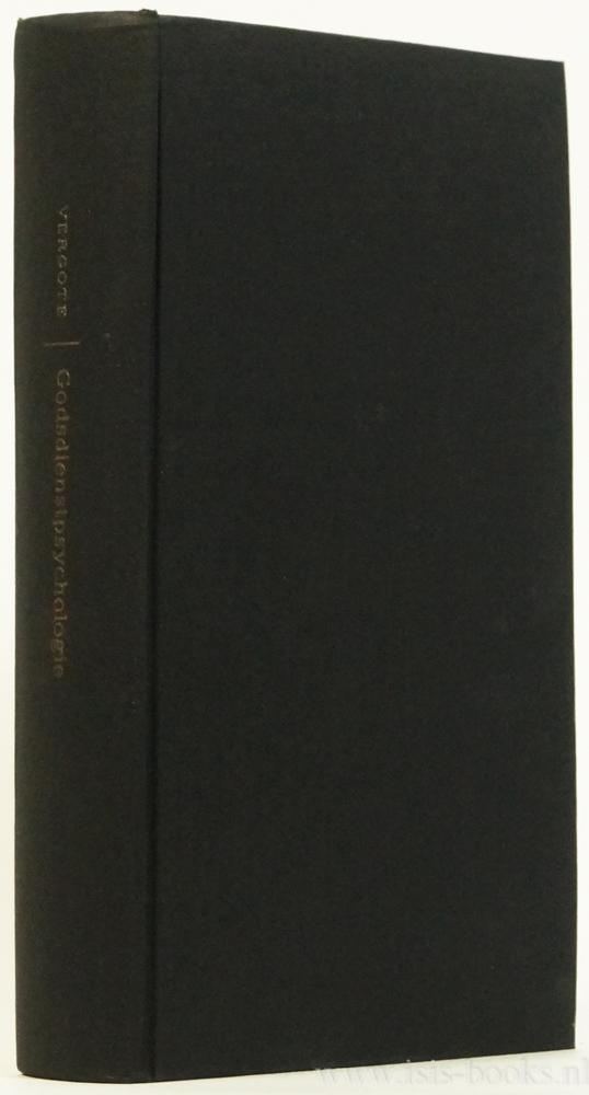 VERGOTE, A. - Godsdienstpsychologie. In samenwerking met de auteur naar het manuscript uit het Frans vertaald door Otto de Nobel.