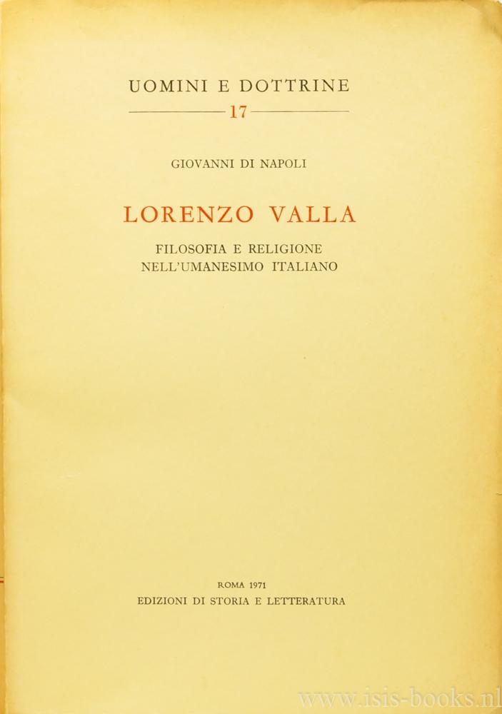 VALLA, LORENZO, NAPOLI, G. DI - Lorenzo Valla. Filosofia e religione nell'umanesimo Italiano.