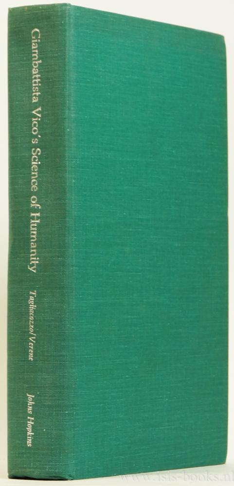 VICO, G., TAGLIACOZZO G., VERENE, D.P., (ED.) - Giambattista Vico's science of humanity. Consulting editors: Isaiah Berlin, Max H. Fisch, Elio Gianturco, and Hayden White.