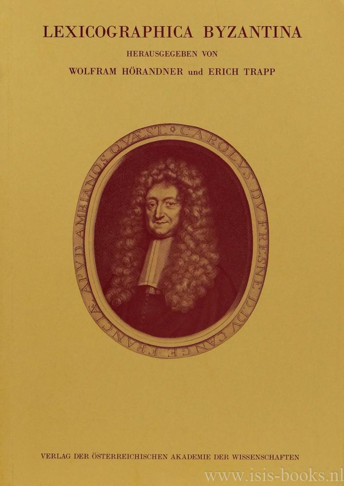 HÖRANDNER,W. , TRAPP, E. , (HRSG.) - Lexicographica Byzantina. Beiträge zum Symposium zur Byzantinischen Lexikographie (Wien, 1.-4.3. 1989).
