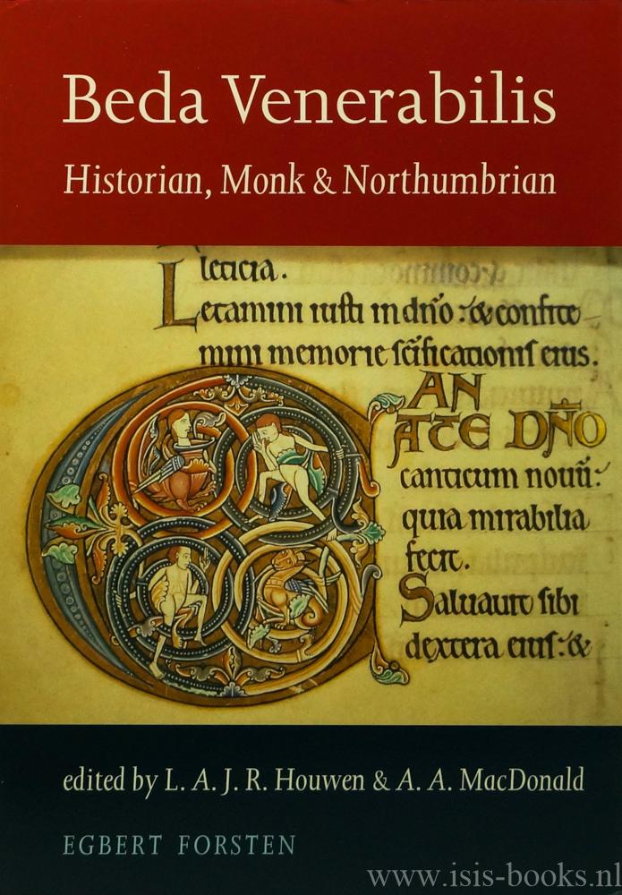 HOUWEN, L.A.J.R., MACDONALD, A.A., (ED.) - Beda venerabilis. Historian, monk & Northumbrian.