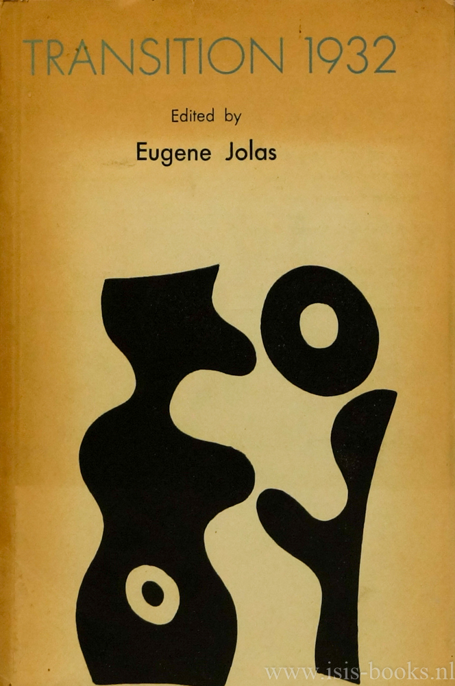 JOLAS, E. (ED.) - Transition. An International Workshop for Orphic Creation. March 1932, No 21.