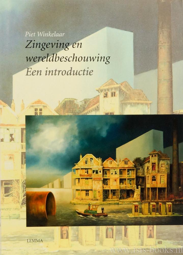 WINKELAAR, P. - Zingeving en wereldbeschouwing. Een introductie.