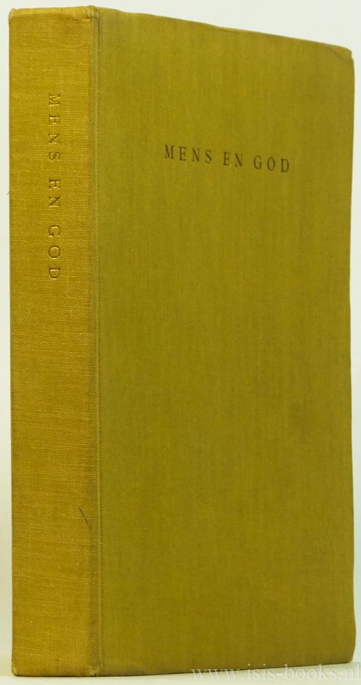 THUIJS, R.W., (RED.) - Mens en God. Wijsgerige beschouwingen over het religieuze door B. Dechesne, J. Arntz, N. Versluis, H.C. van Elswijk, J. Willemse, A. Dekker, B.A. Willems, R.W. Thuijs.