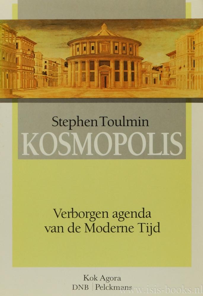 TOULMIN, S. - Kosmopolis. Verborgen agenda van de moderne tijd