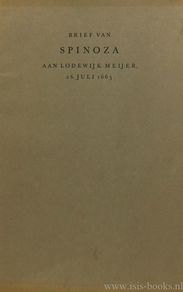 SPINOZA, B. DE - Brief van Spinoza aan Lodewijk Meijer, 26 juli 1663. Uitgegeven door A.K. Offenberg.