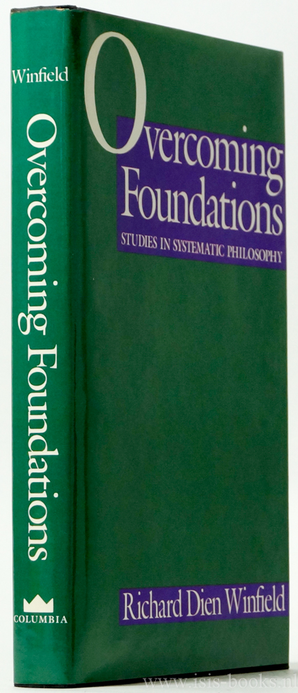 WINFIELD, R.D. - Overcoming foundations. Studies in systematic philosophy.