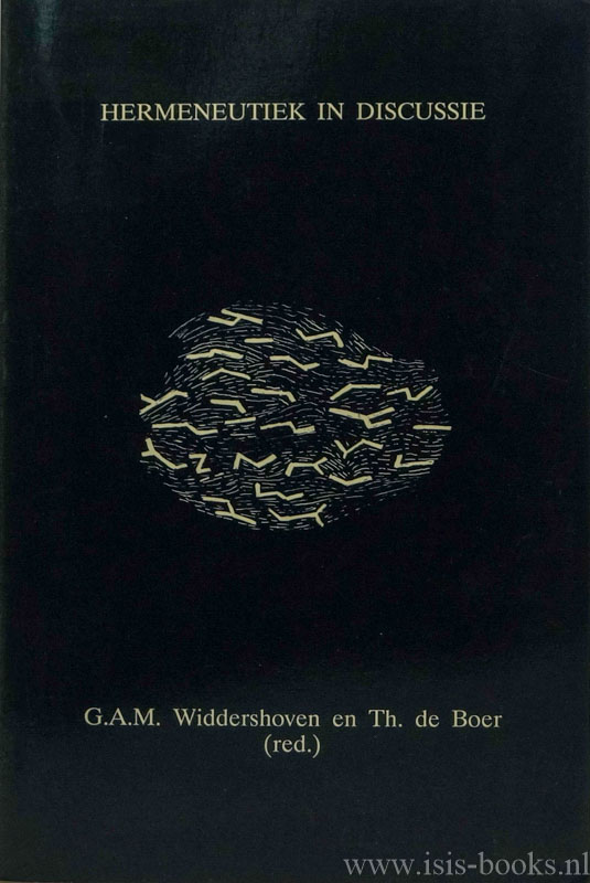 WIDDERSHOVEN, G., BOER, T. DE, (RED.) - Hermeneutiek in discussie.