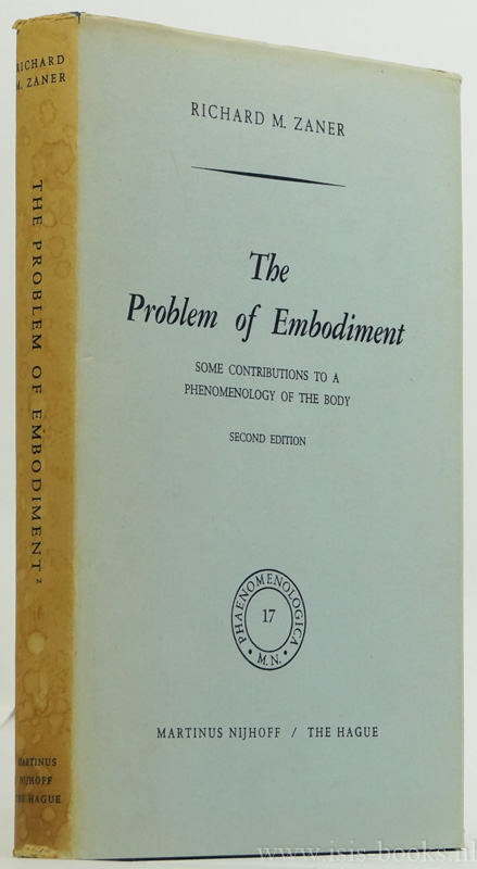ZANER, R.M. - The problem of embodiment. Some contributions to a phenomenolgy of the body.