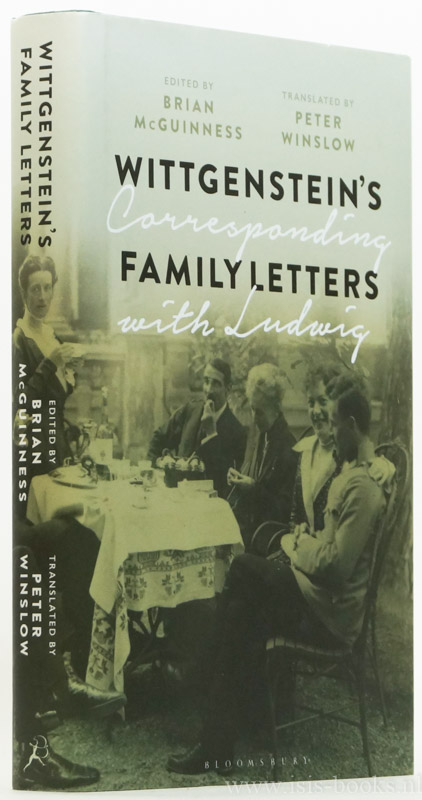 WITTGENSTEIN, L. - Wittgenstein's family letters. Corresponding with Ludwig. Edited with an introduction by Brian McGuinness