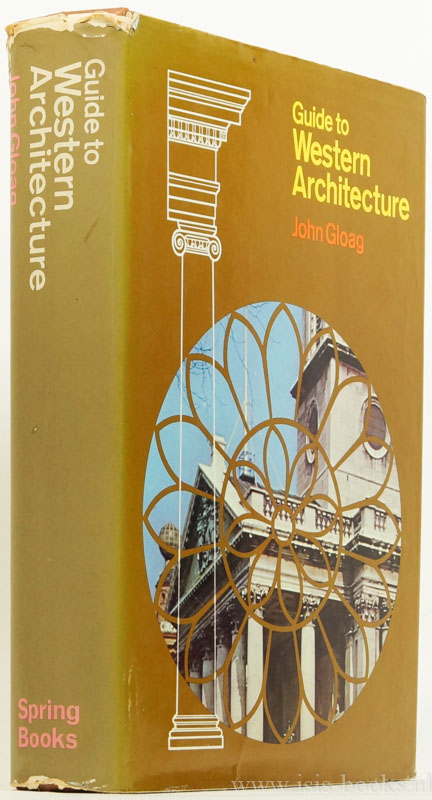 GLOAG, J. - Guide to Western architecture. With over 400 illustrations of which 161 were drawn by Hilton Wright, Ariba.