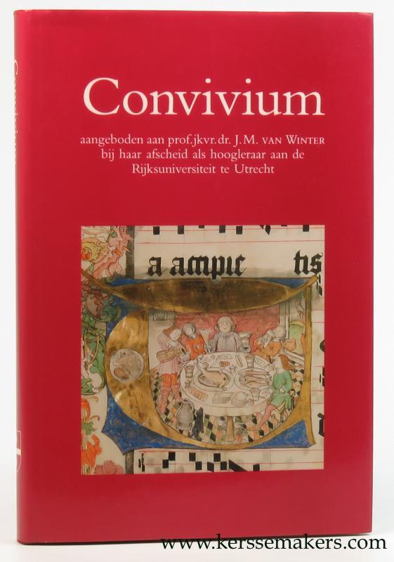 WINTER, J.M. VAN: - Convivium : aangeboden aan prof. jkvr. dr. J.M. van Winter bij haar afscheid als hoogleraar aan de Rijksuniversiteit te Utrecht.