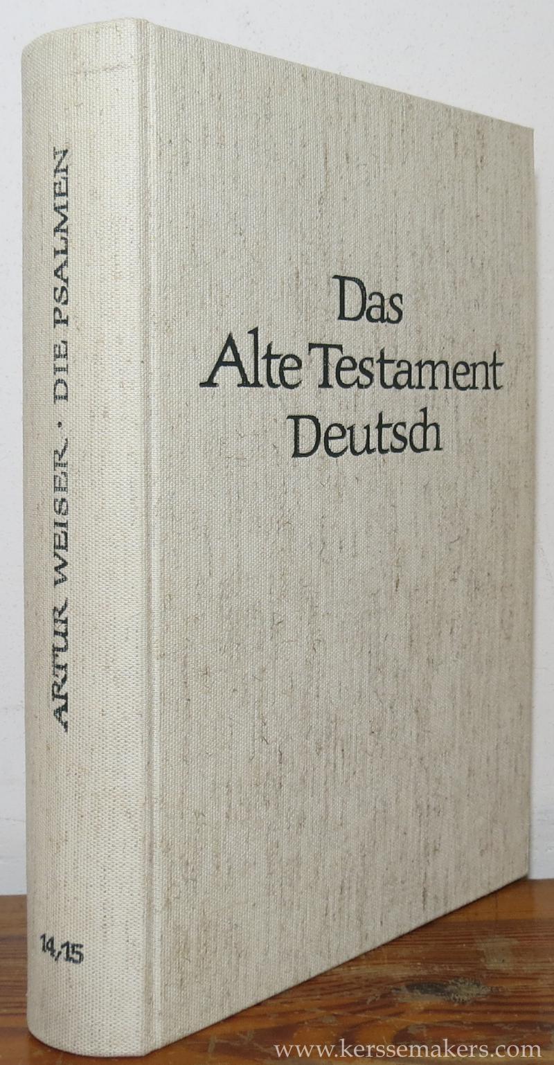 WEISER, ARTUR. - Die Psalmen. 8. Auflage. Mit Sachregister und Bibelstellenverzeichnis zum Gesamtband.