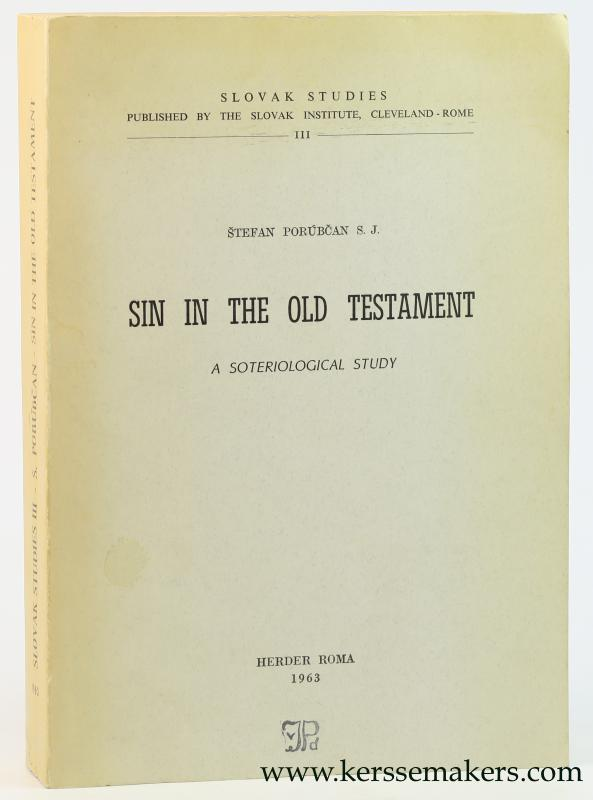 PORUBCAN, STEFAN. - Sin in the Old Testament. A soteriological study.