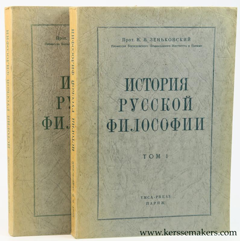 ZENKOVSKY, V. V. - Istoria russkoi filosofi = A History of Russian Philosophy (1st ed. complete in 2 volumes).