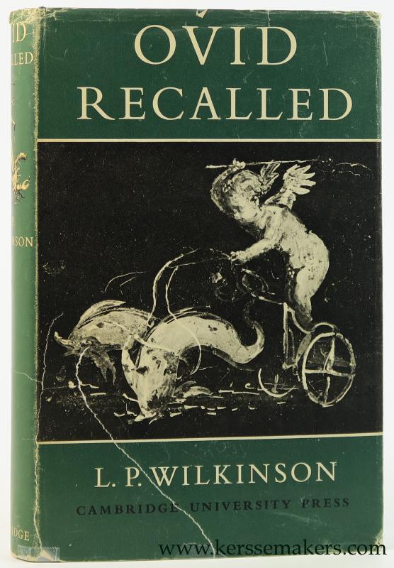 WILKINSON, L. P. - Ovid recalled.