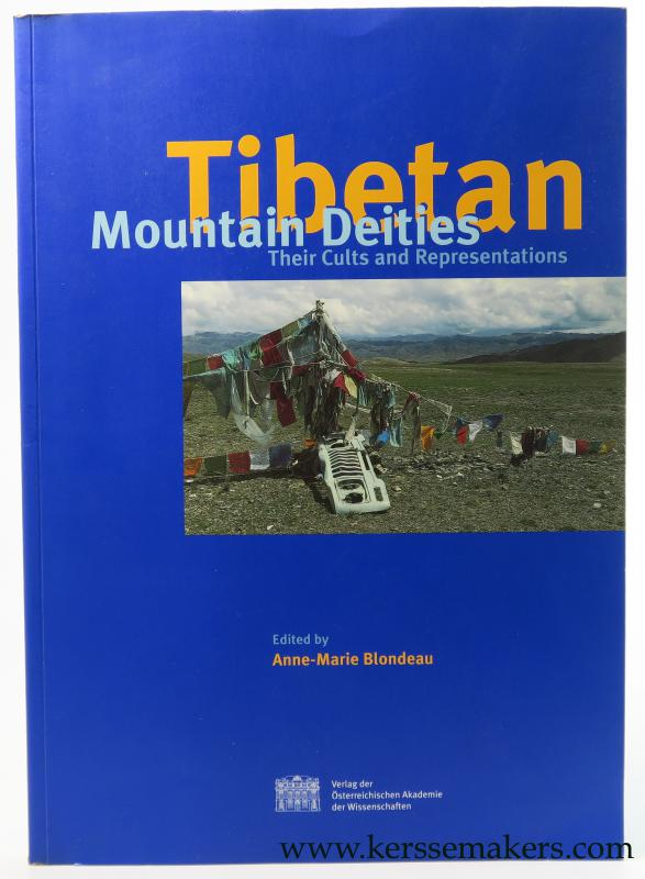 BLONDEAU, ANNE-MARIE (ED.). - Tibetan Mountain Deities, Their Cults and Representations. Papers Presented at a Panel of the 7th Seminar of the International Association for Tibetan Studies Graz 1995.