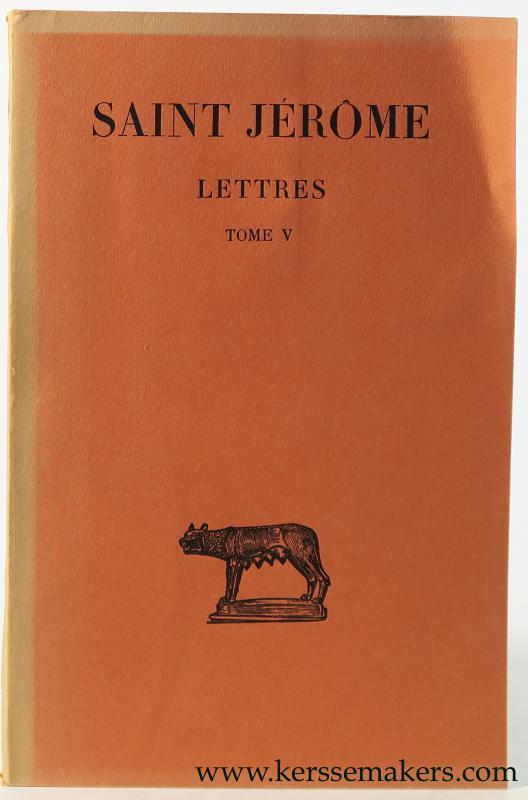 JÉRÔME (SAINT) / JÉRÔME LABOURT. - Lettres Tome V.