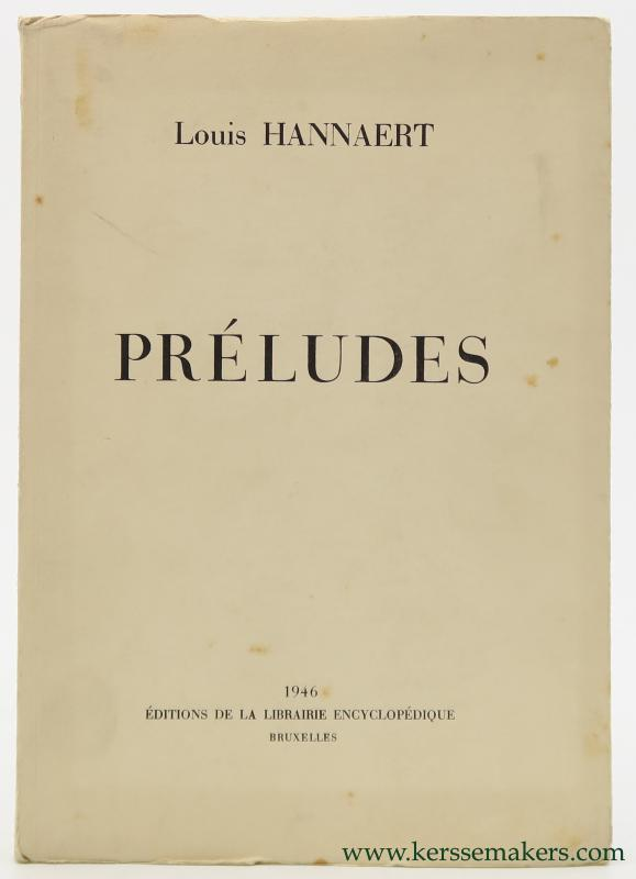 HANNAERT, LOUIS. - Préludes. [ signed and numbered ].