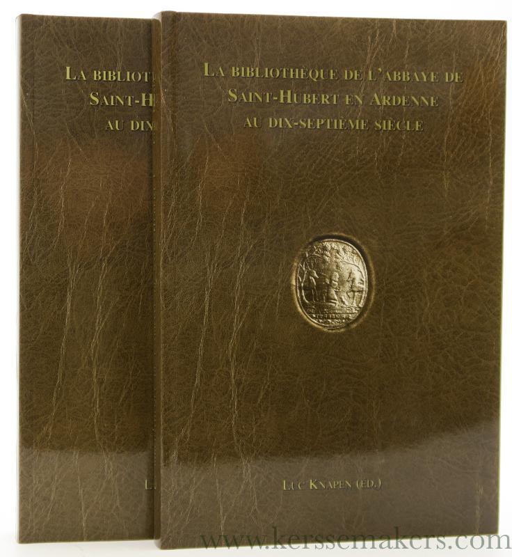 KNAPEN, LUC (ED.) - La Bibliothèque de l'abbaye de Saint-Hubert en Ardenne au dix-septième siècle. (2 vols. complete).