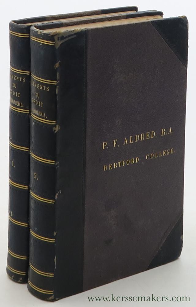 WHEATON, HENRY. - Éléments du Droit International. Cinquième édition. [ 2 volumes ].