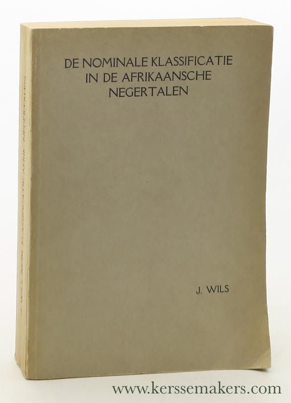 WILS, J. - De nominale klassificatie in de Afrikaansche negertalen.