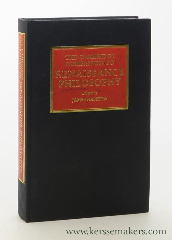 HANKINS, JAMES (ED.). - The Cambridge Companion to Renaissance Philosophy.