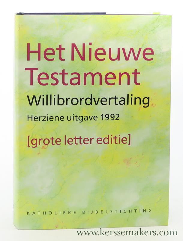 WEREN, W.J.C. (ED.). - Het Nieuwe Testament. Willibrordvertaling. Herziene uitgave 1992 Grote letter editie.