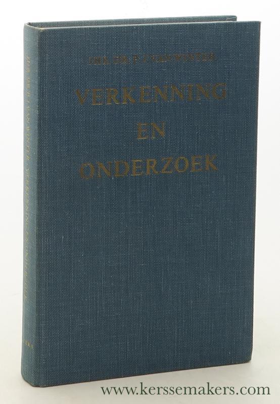 WINTER, P.J. (PIETER JAN) VAN. - Verkenning en onderzoek. Bundel aangeboden aan de schrijver bij zijn aftreden als hoogleraar aan de Rijksuniversiteit te Groningen.