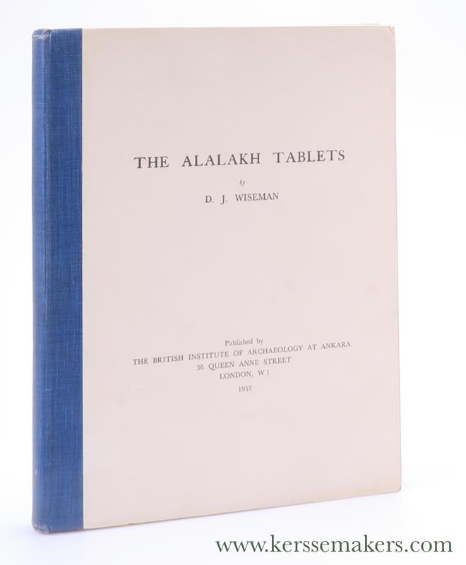 WISEMAN, D. J. - The Alalakh Tablets.