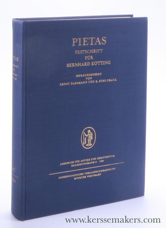 DASSMANN, ERNST / K. SUSO FRANK (EDS.). BERNARD KÖTTING. - Pietas. Festschrift für Bernhard Kötting.