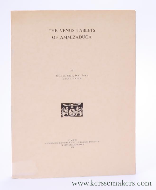 WEIR, JOHN D. - The Venus Tablets of Ammizaduga.