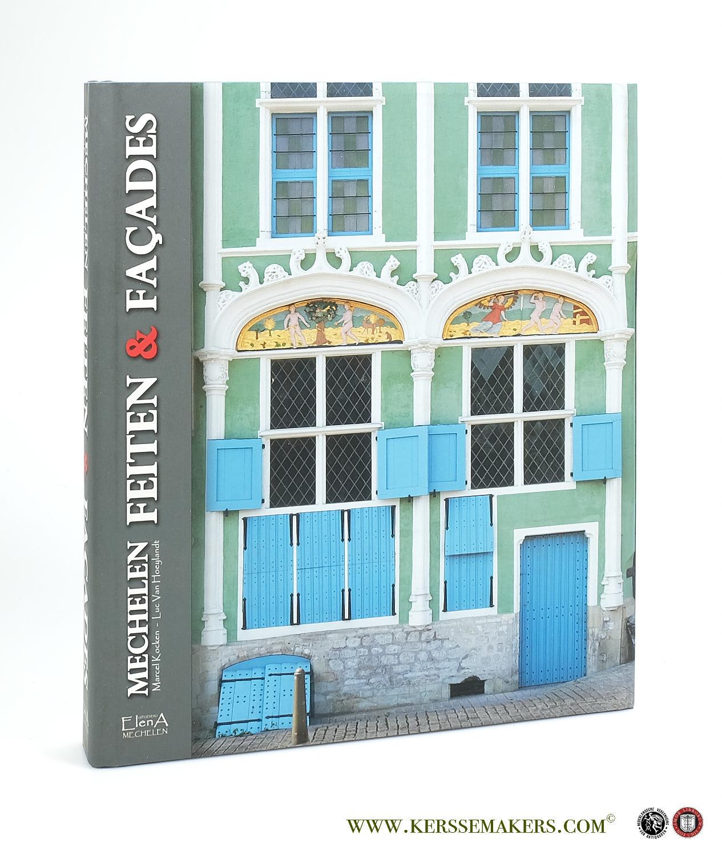 KOCKEN,  M. - Mechelen. Feiten en façades.  Tekst Marcel Kocken. (Concept, vormgeving en) fotografie Luc van Hoeylandt.