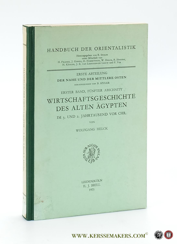 HELCK, WOLFGANG. - Wirtschaftsgeschichte des Alten Ägypten im 3. und 2. Jahrtausend vor Chr.