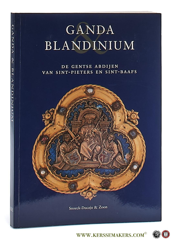 DECLERCQ, GEORGES. - Ganda & Blandinium. De Gentse abdijen van Sint-Pieters en Sint-Baafs.