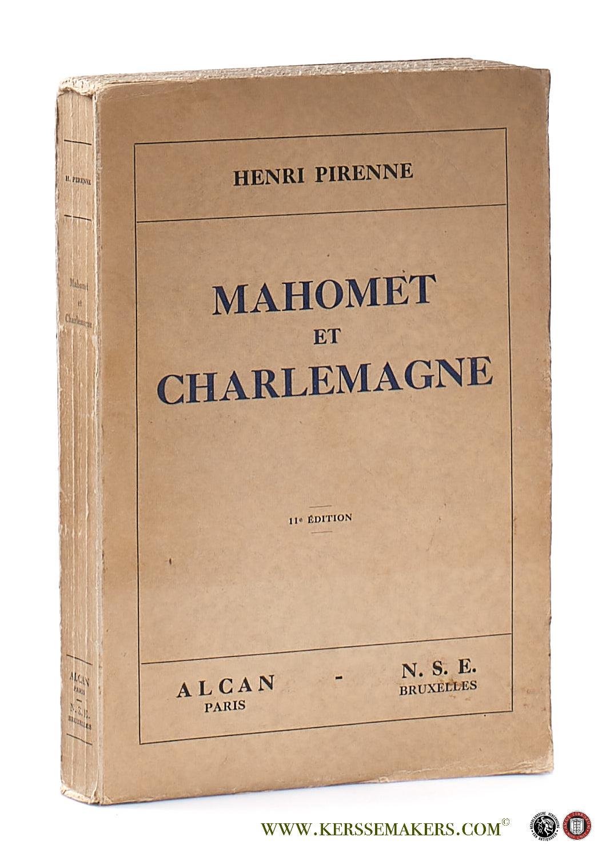 PIRENNE, HENRI. - Mahomet et Charlemagne. 11e edition.