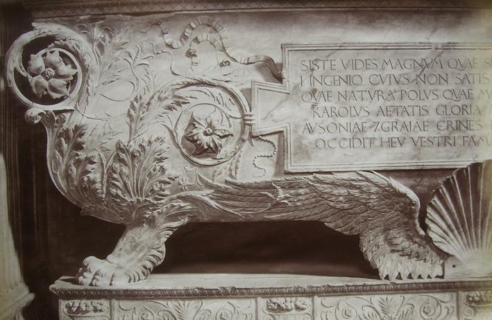 ALINARI, FRATELLI. - Santa Croce Carlo Marsuppini, Firenze. Detail, Inscription: Siste, vides magnum quae servant marmora vatem / Ingenio cujus non satis orbis erat / Quae natura, polus, quae mos ferat omnia novit / Karolus aetatis gloria magna suae / Ausoniae gratiae crines nunc solvite / Musae / Occidit heu vestri fama decusq; chori  - Laurentius Salviatus Marchio Juliani, is written on a trunk in a little chapel.